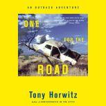 One for the Road Revised Edition, Tony Horwitz