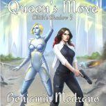 Queen's Move, Benjamin Medrano