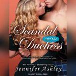 Scandal and the Duchess, Jennifer Ashley