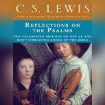 Reflections on the Psalms, C. S. Lewis