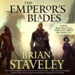 The Emperor's Blades, Brian Staveley