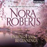 Endings and Beginnings, Nora Roberts