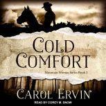 Cold Comfort, Carol Ervin