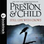 Still Life with Crows, Douglas Preston