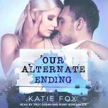Our Alternate Ending, Katie Fox