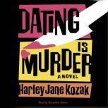 Dating Is Murder, Harley Jane Kozak