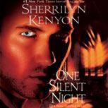 One Silent Night, Sherrilyn Kenyon