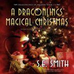A Dragonlings Magical Christmas, S.E. Smith