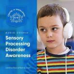 Sensory Processing Disorder Awareness, Centre of Excellence