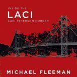 Laci Inside the Laci Peterson Murder, Michael Fleeman