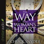 The Way to a Woman's Heart, Chuck Snyder