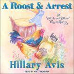 A Roost and Arrest, Hillary Avis