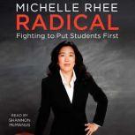 Radical, Michelle Rhee