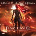 Flamecaster, Cinda Williams Chima