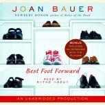 Best Foot Forward, Joan Bauer