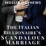 The Italian Billionaire's Scandalous Marriage, Mollie Mathews