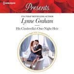 His Cinderella's One-Night Heir, Lynne Graham