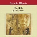 The Rifle, Gary Paulsen