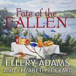Fate of the Fallen, Ellery Adams
