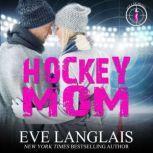 Hockey Mom, Eve Langlais