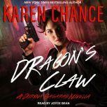 Dragon's Claw A Dorina Basarab Novella, Karen Chance