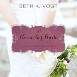 A November Bride, Beth K. Vogt