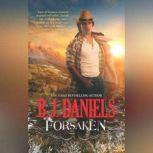 Forsaken, B.J. Daniels