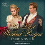 The Last Wicked Rogue, Lauren Smith