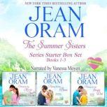 Summer Sisters Series Starter Box Set (Books 1, The - 3) Sweet Contemporary Romances, Jean Oram