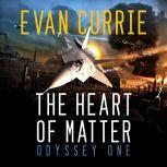 The Heart of Matter, Evan Currie
