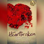 Heartbroken: Healing from the Loss of a Spouse, Gary Roe