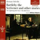 Bartleby the Scrivener and other stories, Herman Melville
