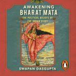 Awakening Bharatmata, Swapan Dasgupta