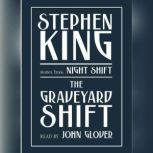 Graveyard Shift and Other Stories from Night Shift, Stephen King