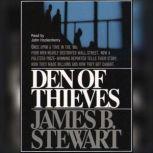 Den of Thieves, James B. Stewart