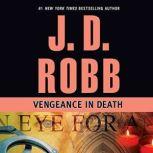 Vengeance in Death, J. D. Robb