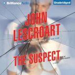 The Suspect, John Lescroart