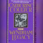 The Wyndham Legacy, Catherine Coulter