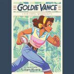 Goldie Vance: The Hotel Whodunit, Lilliam Rivera