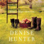 Blue Ridge Sunrise, Denise Hunter
