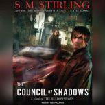 The Council of Shadows, S. M. Stirling