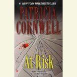 At Risk, Patricia Cornwell