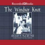 The Windsor Knot, Sharyn McCrumb