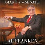 Al Franken, Giant of the Senate, Al Franken