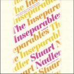 The Inseparables, Stuart Nadler