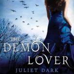 The Demon Lover, Juliet Dark