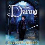 Daring, Elliott James