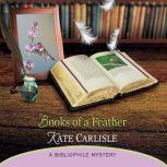 Books of a Feather A Bibliophile Mystery, Kate Carlisle