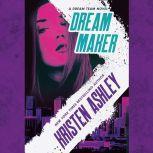Dream Maker, Kristen Ashley
