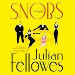 Snobs, Julian Fellowes
